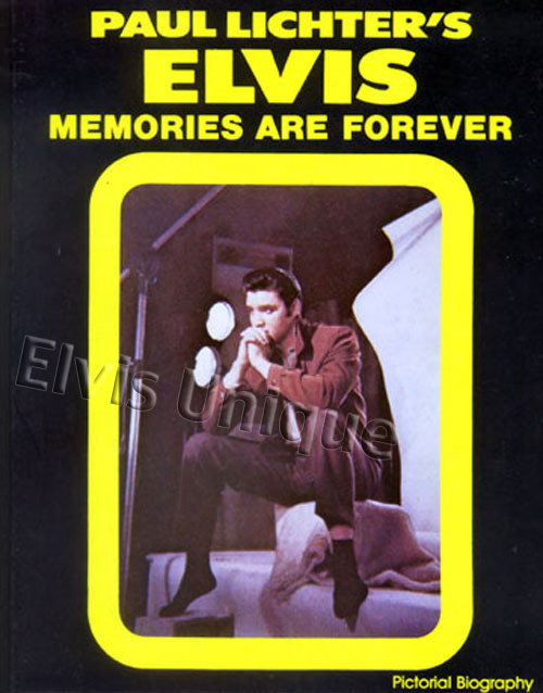 Elvis Memories Are Forever Book Image