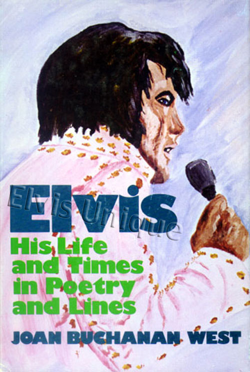 Elvis His Life & Times In Poetry & Lines Image