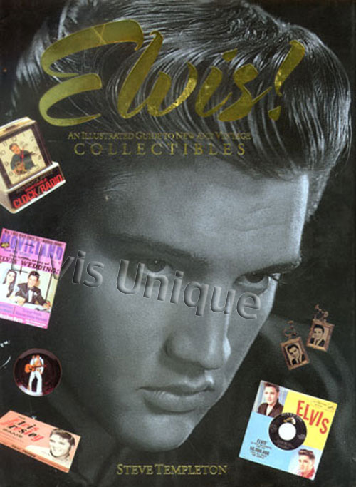 Elvis An Illustrated Guide To New And Vintage Collectibles Image