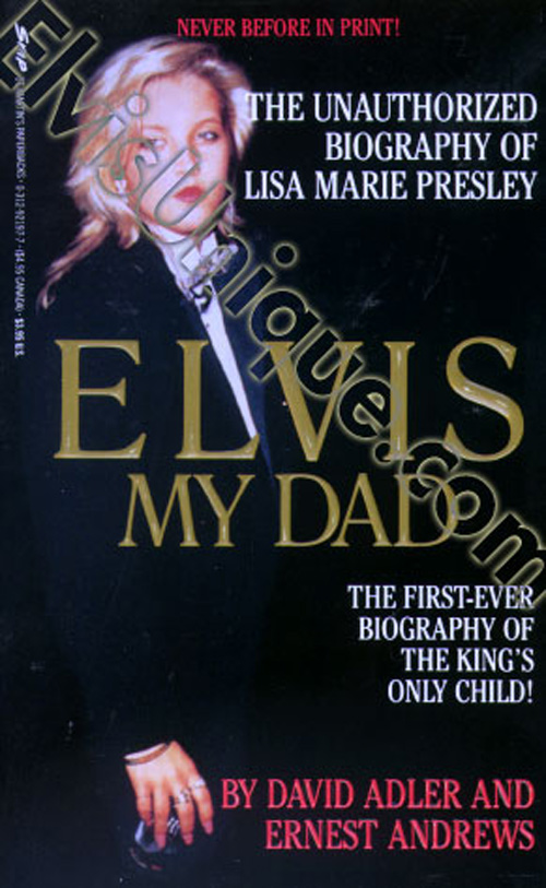 Elvis My Dad - The Unauthorized Biography Of Lisa Marie Presley Image