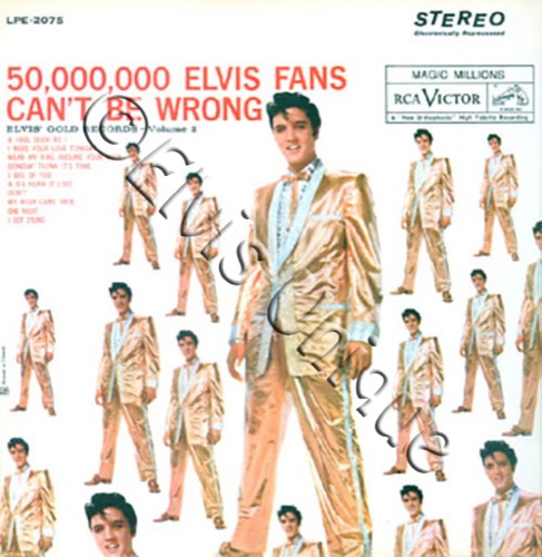50,000,000 Elvis Fans Can't Be Wrong Image